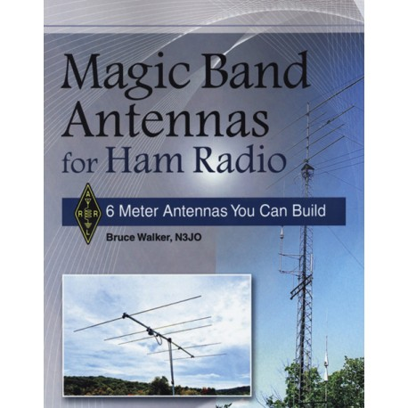 Magic Band Antennas for Ham Radio (Les antennes du radioamateur pour la bande magique)