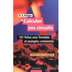 CALCULER SES CIRCUITS - 100 Fiches avec formules et exemples commentés
